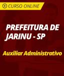 Curso Online Prefeitura de Jarinu - SP - Auxiliar Administrativo