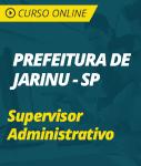 Curso Online Prefeitura de Jarinu - SP - Supervisor Administrativo