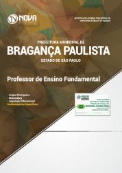 Apostila Prefeitura de Bragança Paulista - SP - Professor de Ensino Fundamental
