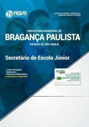 Apostila Prefeitura de Bragança Paulista - SP - Secretário de Escola Júnior
