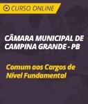 Curso Online Câmara de Campina Grande - PB - Comum aos Cargos de Nível Fundamental