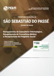 Apostila Prefeitura de São Sebastião do Passé - BA - Recepcionista (Consultório Odontológico, Consultório Médico e Programa Social)