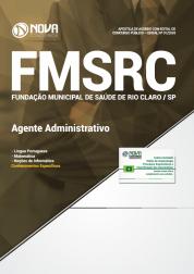 Apostila Fundação de Saúde de Rio Claro - SP (FMSRC) - Agente Administrativo