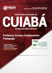 Apostila Prefeitura de Cuiabá - MT - Professor de Ensino Fundamental: Pedagogo