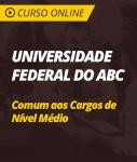 Universidade Federal do ABC (UFABC-SP)  - Comum aos Cargos de Nível Médio