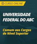 Universidade Federal do ABC (UFABC-SP) - Comum aos Cargos de Nível Superior