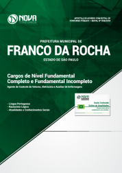 Apostila Download Prefeitura de Franco da Rocha - SP 2018 - Cargos de Nível Fundamental Completo e Incompleto