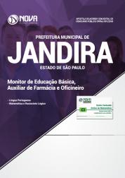 Apostila Prefeitura de Jandira - SP 2018 - Monitor de Educação Básica, Auxiliar de Farmácia e Oficineiro