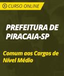 Curso Online Prefeitura de Piracaia - SP 2018 - Comum aos Cargos de Nível Médio