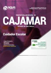 Apostila Prefeitura de Cajamar - SP 2018 - Cuidador Escolar