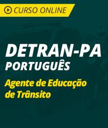 Curso Online de Português para DETRAN-PA 2018 - Agente de Educação de Trânsito