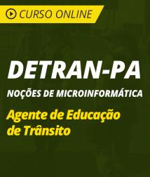 Curso Online de Noções Microinformática para DETRAN-PA - Agente de Educação de Trânsito