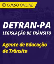 Curso Online Código de Trânsito e Resolução 432/2013 do CONTRAN para o DETRAN-PA - Agente de Educação de Trânsito