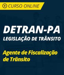 Curso Online Código de Trânsito e Resolução 432/2013 do CONTRAN para o DETRAN-PA - Agente de Fiscalização de Trânsito