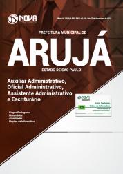 Apostila Prefeitura de Arujá - SP 2019 - Auxiliar Administrativo, Oficial Administrativo, Assistente Administrativo e Escriturário