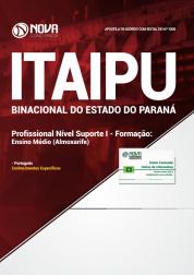 Apostila ITAIPU 2019 - Profissional Nível Suporte I - Formação: Ensino Médio (Almoxarife)