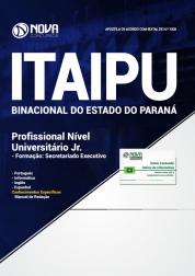 Apostila ITAIPU 2019 - Profissional Nível Universitário Jr. - Formação: Secretariado Executivo