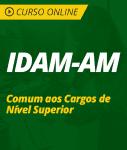 Curso Online IDAM-AM  - Comum aos Cargos de Nível Superior