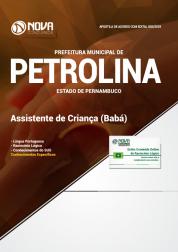 Apostila Prefeitura de Petrolina - PE 2019 - Assistente de Criança (Babá)