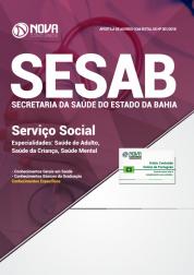 Apostila Download SESAB-BA 2018 - Serviço Social - Especialidades: Saúde do Adulto, Saúde da Criança e Saúde Mental