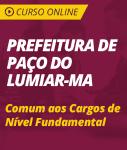 Curso Online Prefeitura de Paço do Lumiar - MA 2018 - Comum aos Cargos de Nível Fundamental
