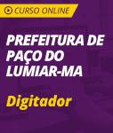 Curso Online Prefeitura de Paço do Lumiar - MA 2018 - Digitador