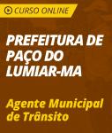 Curso Online Prefeitura de Paço do Lumiar - MA  - Agente Municipal de Trânsito