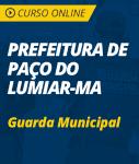 Pacote Completo Prefeitura de Paço do Lumiar - MA - Guarda Municipal