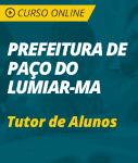 Curso Online Prefeitura de Paço do Lumiar - MA 2018 - Tutor de Alunos