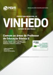 Apostila Download Prefeitura de Vinhedo - SP 2018 - Comum as Áreas de Professor de Educação Básica II