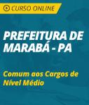 Curso Online Prefeitura de Marabá - PA 2018 - Comum aos Cargos de Nível Médio
