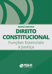 Mapas Mentais Direito Constitucional - Funções Essenciais à Justiça (PDF)