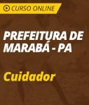 Curso Online Prefeitura de Marabá - PA 2018 - Cuidador
