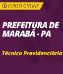 Curso Online Prefeitura de Marabá - PA 2018 - Técnico Previdenciário