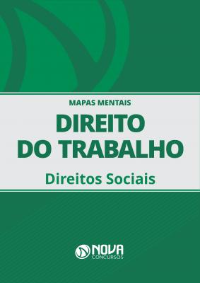 Mapas Mentais Direito do Trabalho - Direitos Sociais (PDF)