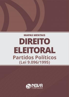 Mapas Mentais Direito Eleitoral - Partidos Políticos (PDF)
