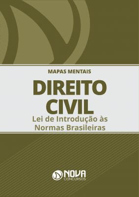 Mapas Mentais Direito Civil - Lei de Introdução às Normas do Direito Brasileiro (PDF)