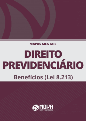 Mapas Mentais Direito Previdenciário - Benefícios - Lei 8.213 (PDF)