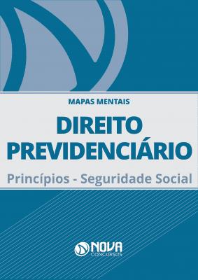 Mapas Mentais Direito Previdenciário - Princípios - Seguridade Social (PDF)