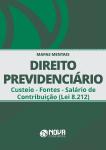 Mapas Mentais Direito Previdenciário - Custeio - Fontes - Salário de Contribuição - Lei 8.212 (PDF)
