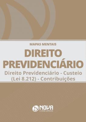 Mapas Mentais Direito Previdenciário - Custeio - Lei 8.212 - Contribuições (PDF)