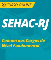 Curso Online SEHAC-RJ 2018 - Comum aos Cargos de Nível Fundamental