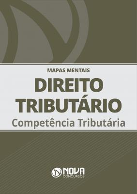 Mapas Mentais Direito Tributário - Competência Tributária (PDF)