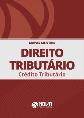 Mapas Mentais Direito Tributário - Crédito Tributário (PDF)