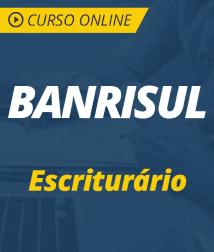 Curso Online BANRISUL 2019 - Escriturário
