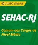 Curso Online SEHAC-RJ 2018 - Comum aos Cargos de Nível Médio