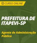 Curso Online Prefeitura de Itapevi - SP 2018 - Agente de Administração Pública