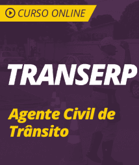 Curso Online TRANSERP 2019 - Agente Civil de Trânsito