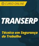 Curso Online TRANSERP  - Técnico em Segurança do Trabalho