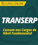 Curso Online TRANSERP  - Comum aos Cargos de Nível Fundamental